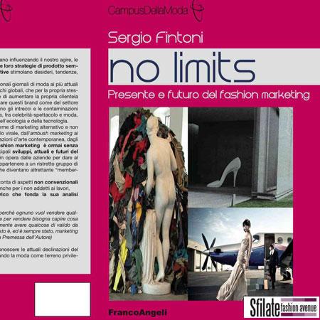 'No Limits-Le nuove frontiere del fashion marketing' il primo volume della collana
