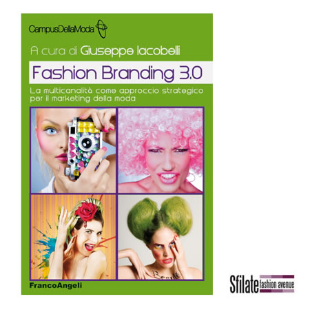 Fashion Branding 3.0: la multicanalità come approccio strategico per il marketing della moda