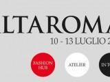 Alta Moda, Arte, Cultura…tutto questo è Alta Moda Roma, dal 10 – 13 Luglio 2015