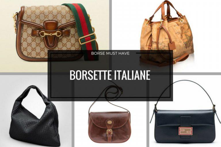 Borsette italiane must have