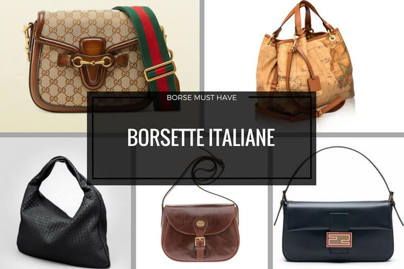Borsette italiane must have