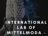 INTERNATIONAL LAB of MITTELMODA: al via la 25esima edizione