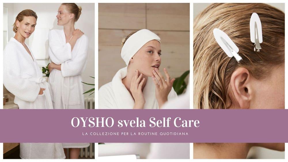 Oysho svela la linea Self Care
