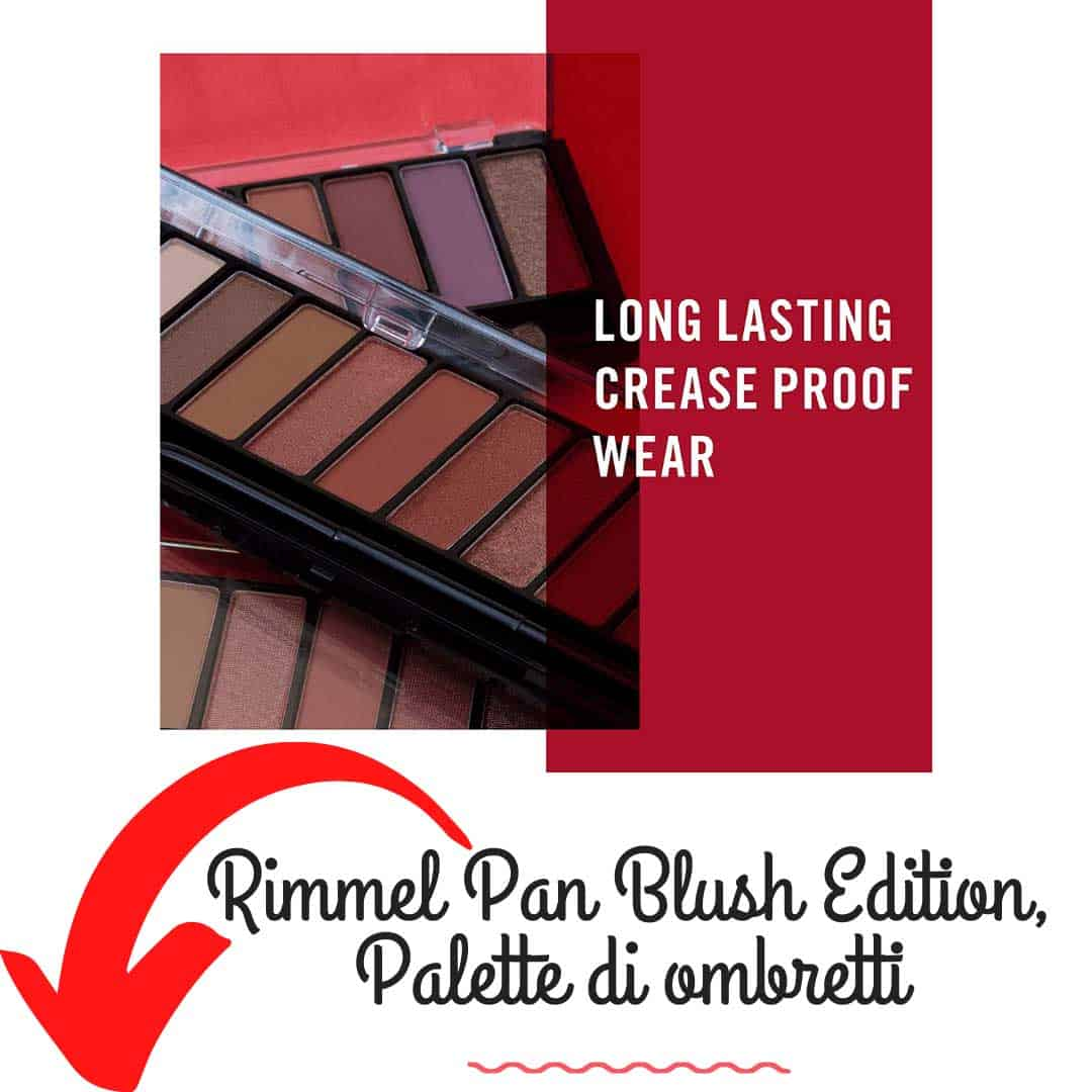 Rimmel Pan Blush Edition, Palette di ombretti